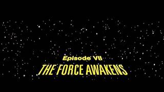 Star Wars Episode VII: The Force Awakens Opening Logos And Crawl Prediction
