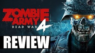 Zombie Army 4: Dead War Review - The Final Verdict (Video Game Video Review)