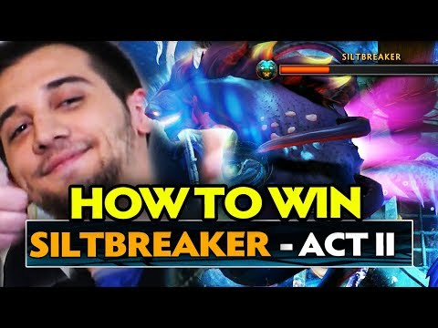 ARTEEZY - HOW TO WIN Siltbreaker ACT II - FINAL BOSS DEFEATED !! Dota 2