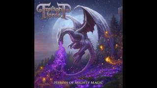 Twilight Force - Heroes of Mighty Magic (Full Album)