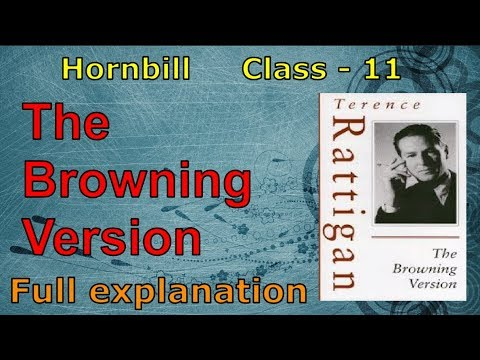 The Browning Version - Class 11 - detailed Explanation