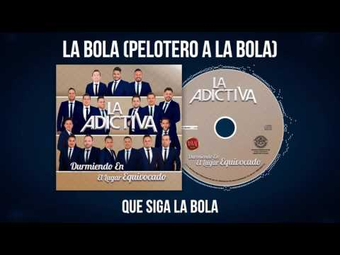 La Adictiva-Pelotero A La Bola Video Lyric