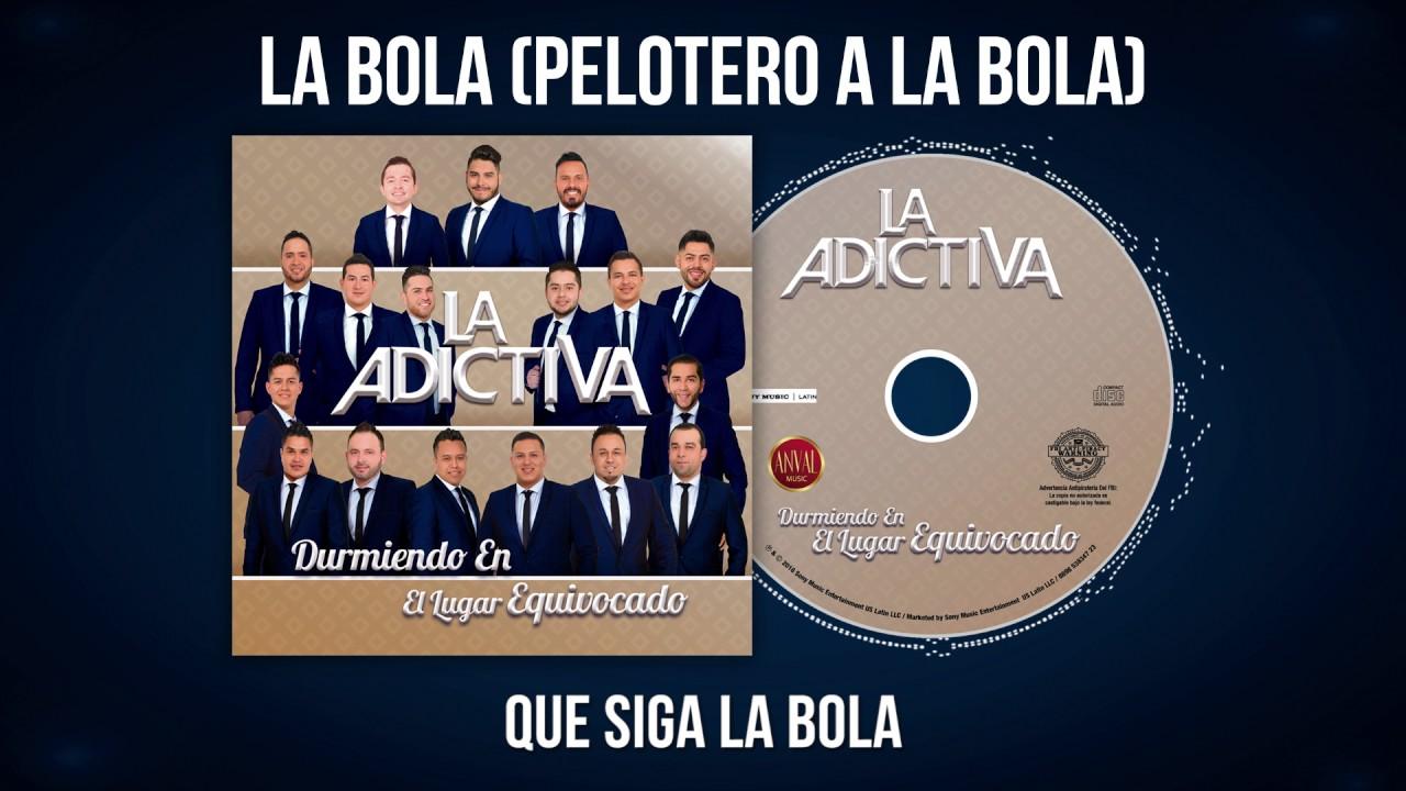 Download La Adictiva-Pelotero A La Bola Video Lyric