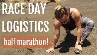 Half Marathon Race Day Tips and Logistics