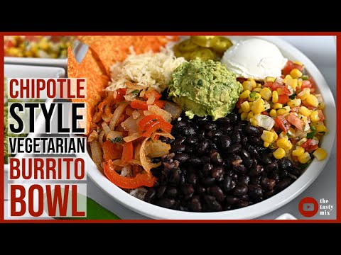 Chipotle Burrito Bowl At Home | Vegetarian Recipe