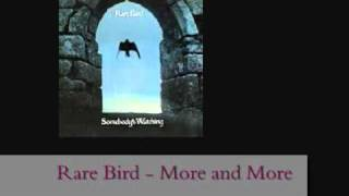 Watch Rare Bird More And More video
