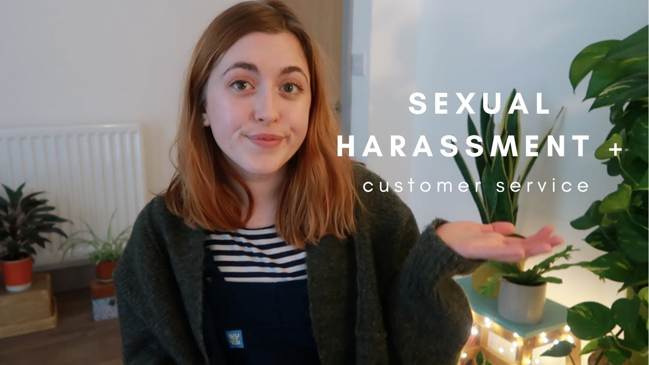 Sexual Harassment By A Customer