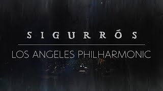 Sigur Rós live from the Walt Disney Concert Hall   Full Set (New Mix)