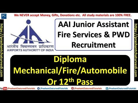 AAI JUNIOR ASSISTANT (FIRE SERVICES) RECRUITMENT 2018 || CHECK ALL DETAILS HERE ||