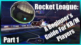 Rocket League: A Beginner Mechanics Guide For Keyboard And Mouse Players