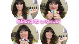 Superchic Lacquer Serendipity Collection Review