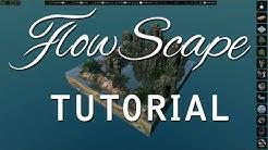 FlowScape - Tutorial