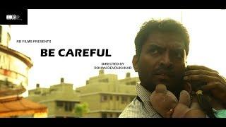 BE CAREFUL | SHORTFILM | RD FILMS