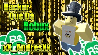 The Truth About Xx_andresXx - Hacker Giving You ROBUX [Roblox]
