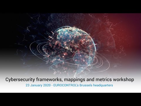 Frameworks, mappings and metrics in cybersecurity workshop at EUROCONTROL