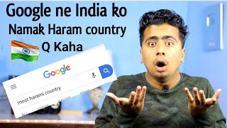 """Why indian flag comes up When we search """"Namak Haram"""" Country 