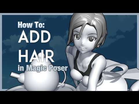 How To: Add Hair in Magic Poser - YouTube