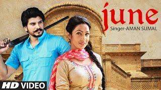 New punjabi songs 2016 | june full video song | aman sumal | ranjha yaar | balli | t-series |