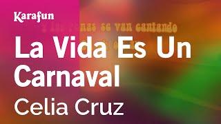Karaoke La Vida Es Un Carnaval - Celia Cruz *