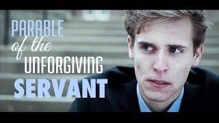 Parable of The Unforgiving Servant