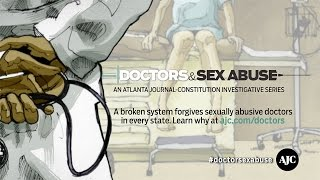 Doctors & Sex Abuse: A broken system