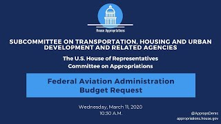 Federal Aviation Administration Budget Request for FY2021 (EventID=110672)