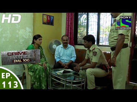 Crime Patrol Dial 100 - क्राइम पेट्रोल - Anaath-2 - Episode 113 - 17th March, 2016