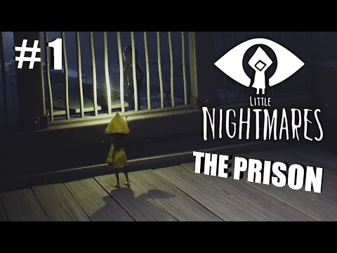 The Prison | Little Nightmares #1