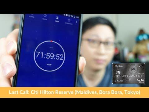 Last Call? Citi Hilton Reserve: 2 Nights in Maldives or Bora Bora