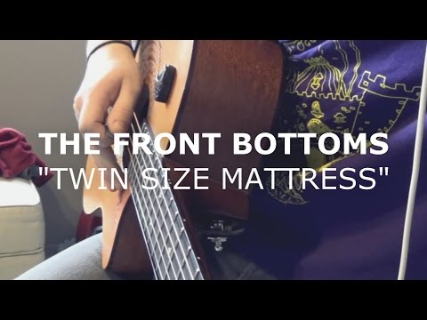 The Front Bottoms - Twin Size Mattress (Cover)