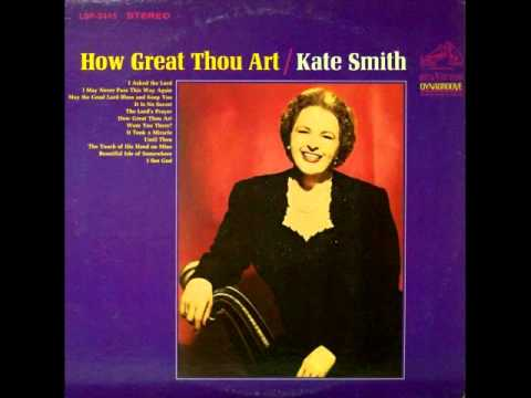 Kate Smith: Were You There