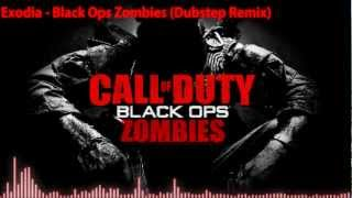 Exodia - Black Ops Zombie (Dubstep Remix) [FREE DL IN DECRIPTION]