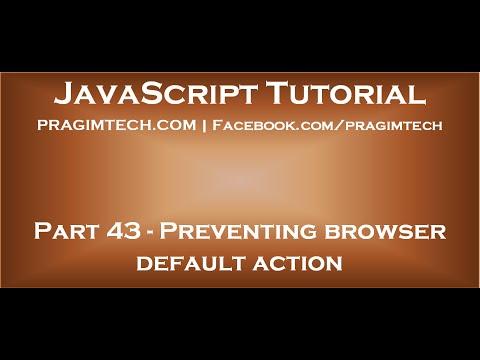 Preventing Browser Default Action