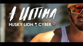 Husky Lion - A ultima (Prod. Cyber) Video-clipe in Barcelona/Spain