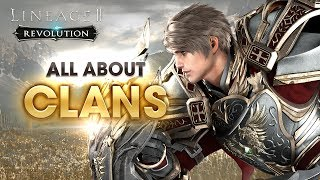 [Lineage2 Revolution] Essential Guide : Clan