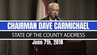 State of the County Address by Chairman Dave Carmichael (June 7th, 2018)