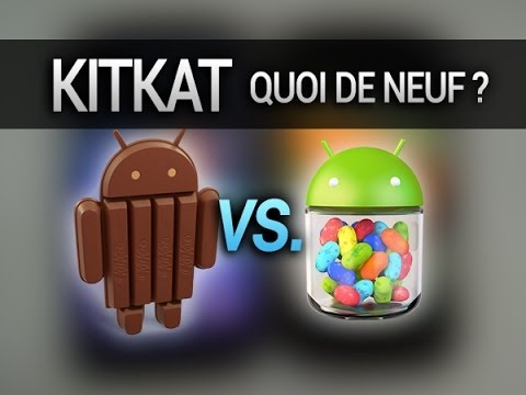 Quoi de neuf dans Kitkat ? Android 4.4 vs. 4.3 - par Test-Mobile.fr