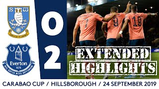 EXTENDED CARABAO CUP HIGHLIGHTS: SHEFF WED 0-2 EVERTON