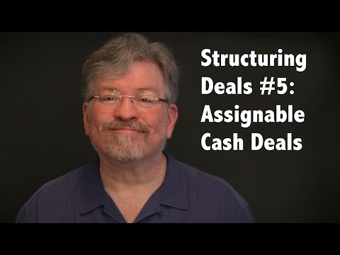 Structuring Deals #5: Assignable Cash Deals