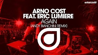 arno cost feat eric lumiere   again andy bianchini remix out now