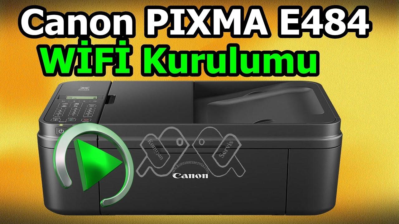 Canon PIXMA E484 Wifi Kurulumu KonusanServis Bölüm. 305 HD