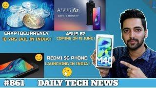 Redmi 5G Phone India,Asus 6Z,India Digital Rupee,Mi 9T Pro,ISS Tour For Tourist,Oneplus Almond #861