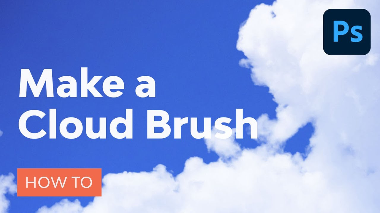 How to Make a Cloud Brush in Photoshop | Photoshop Tutorial