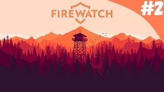 Полное прохождение Firewatch [#2/2]