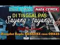 DI TINGGAL PAS SAYANG SAYANGE - Safira Inema Versi Dangdut Koplo KARAOKE rasa ORKES Yamaha PSR S970 MP3