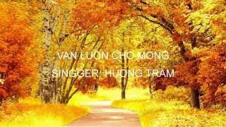 VAN LUON CHO MONG (video HÌNH ẢNH NGHỆ THUẬT) | SƠN LÊ HỒNG