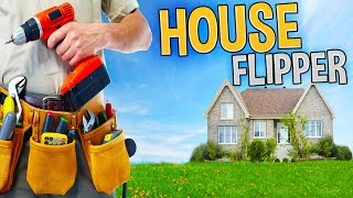 House Flipper - Our New Home! - Huge Renovations & Our First House Flip! - House Flipper Gameplay