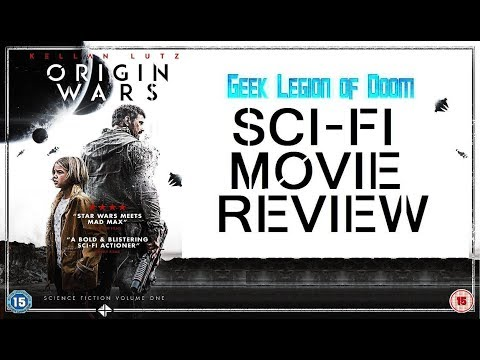 ORIGIN WARS ( 2017 Kellan Lutz ) aka OSIRIS CHILD : SCIENCE FICTION VOLUME ONE Sci-Fi Movie Review