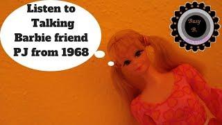 Listen to 1968 Talking Barbie friend PJ repaired