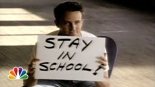 Matthew Perry encourages kids to stay in school » Subscribe for More: http://bit.ly/NBCSub » Stream Your Favorite Shows Anytime: http://bit.ly/NBCFullEpisodes ...